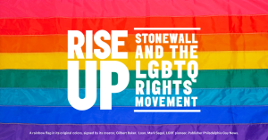 rise up stonewall and the lgbtq rights movement over rainbow flag